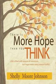 There Is More Hope Than You Think by Shelly Moore Johnson image