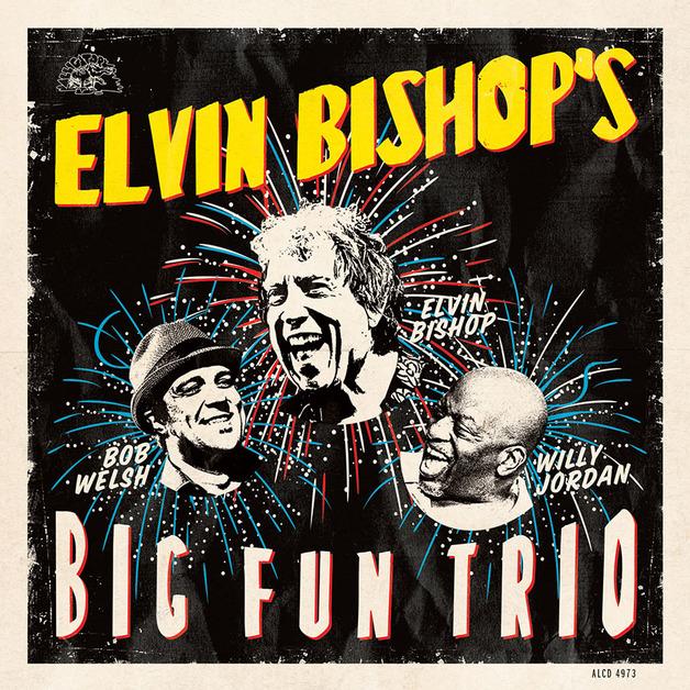 Elvin Bishop's Big Fun Trio by Elvin Bishop