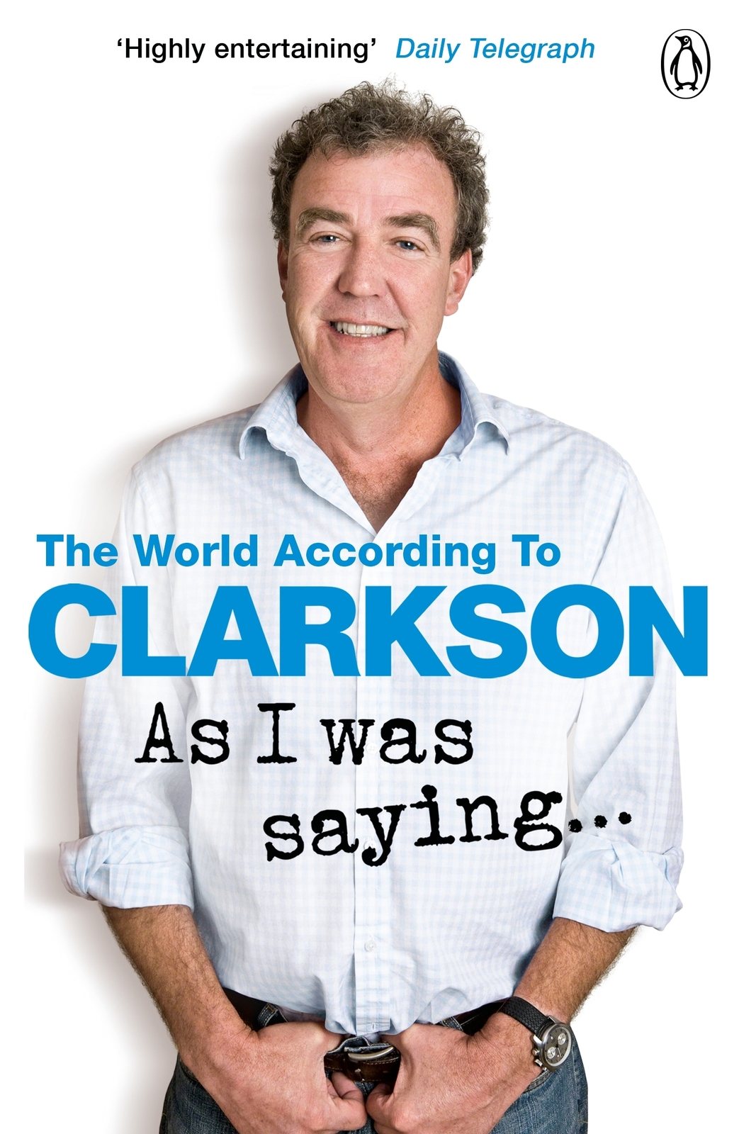 As I Was Saying . . . by Jeremy Clarkson image