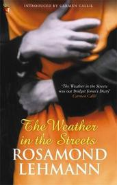 The Weather In The Streets by Rosamond Lehmann image