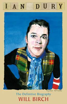 Ian Dury: The Definitive Biography by Will Birch image