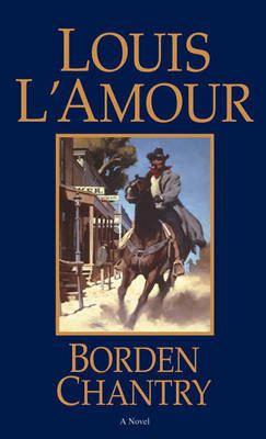 Borden Chantry by Louis L'Amour image
