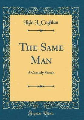 The Same Man by Lida L Coghlan image