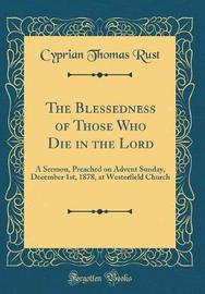 The Blessedness of Those Who Die in the Lord by Cyprian Thomas Rust image