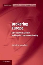 Cambridge Studies in European Law and Policy by Antoine Vauchez