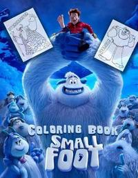 Smallfoot Coloring Book by Michael Adams