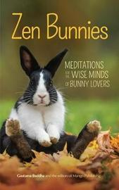 Zen Bunnies by Gautama Buddha