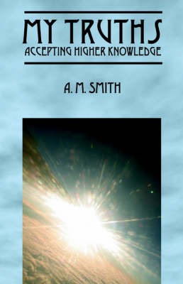 My Truths by A.M. Smith image