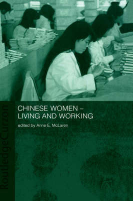 Chinese Women - Living and Working by Anne McLaren image