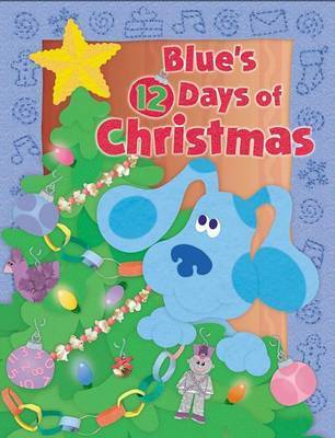 Blue's 12 Days of Christmas by Catherine Lukas