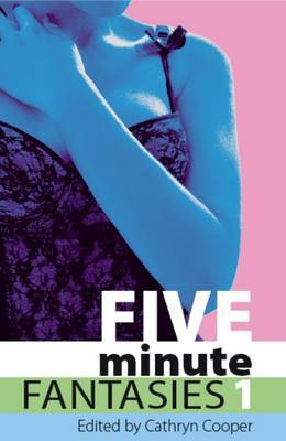 Five Minute Fantasies 1: v. 1 by Astrid L. image