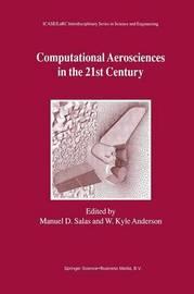 Computational Aerosciences in the 21st Century