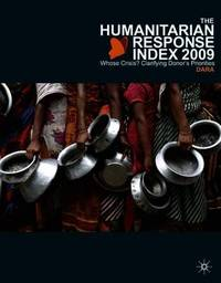 The Humanitarian Response Index (HRI) 2009 by DARA (Development Assistance Research Associates)