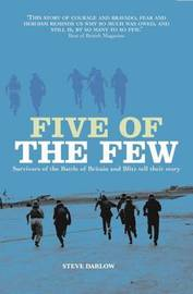 Five of the Few by Steve Darlow