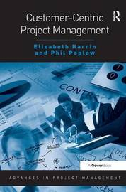 Customer-Centric Project Management by Elizabeth Harrin