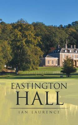 Eastington Hall by Ian Laurence