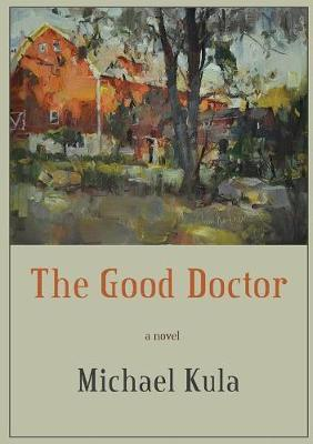The Good Doctor by Michael Kula image