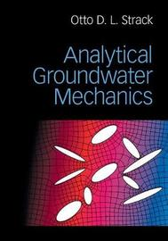 Analytical Groundwater Mechanics by Otto D.L. Strack image