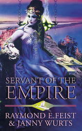 Servant of the Empire (Empire Trilogy #2) by Raymond E Feist image