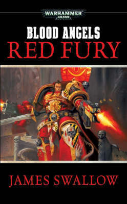 Warhammer: Red Fury (Blood Angels) by James Swallow