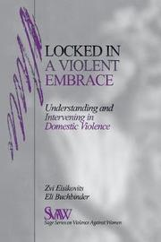Locked in A Violent Embrace by Zvi C. Eisikovits