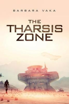 The Tharsis Zone by Barbara Vaka