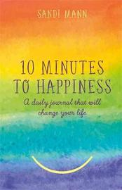 Ten Minutes to Happiness by Sandi Mann image