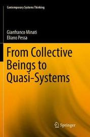 From Collective Beings to Quasi-Systems by Gianfranco Minati