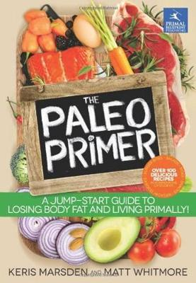 The Paleo Primer by Keris Marsden