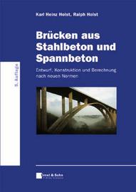 Brucken aus Stahlbeton und Spannbeton: Entwurf, Konstruktion und Berechnung by Karl Heinz Holst image