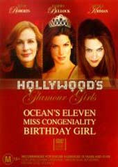 Hollywood's Glamour Girls (Oceans Eleven, Miss Congeniality, Birthday Girl) on DVD