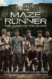 Inside the Maze Runner (Movie Companion) by Dashner