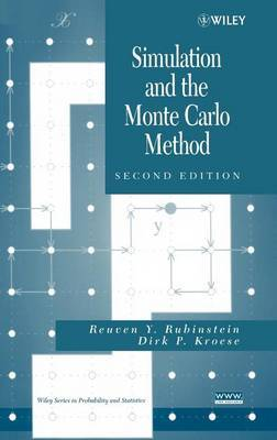 Simulation and the Monte Carlo Method by Reuven Y Rubinstein