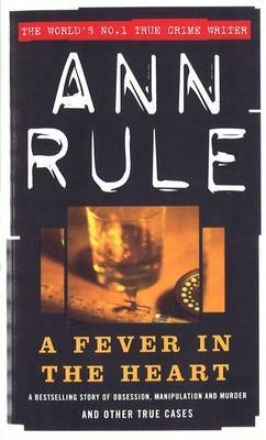 A Fever In The Heart by Ann Rule image