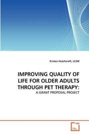 Improving Quality of Life for Older Adults Through Pet Therapy by LCSW Kristen Hutchcroft