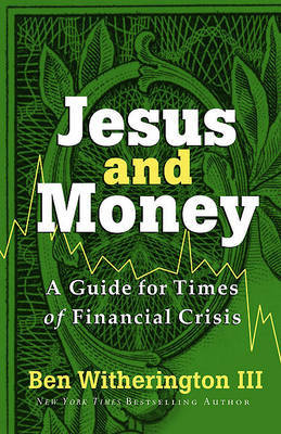 Jesus and Money by Ben Witherington image