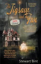 The Jigsaw and the Fan by Stewart Bint