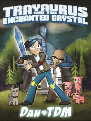 DanTDM: Trayaurus and the Enchanted Crystal by DanTDM image
