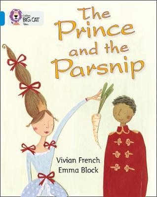 The Prince and the Parsnip by Vivian French
