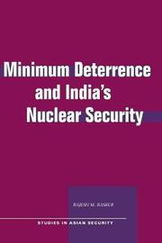 Minimum Deterrence and India's Nuclear Security by Rajesh M Basrur