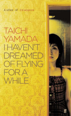 I Haven't Dreamed of Flying for a While by Taichi Yamada image