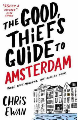 The Good Thief's Guide to Amsterdam by Chris Ewan image