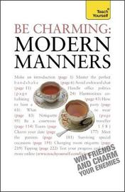 Be Charming: Modern Manners by Edward Cyster
