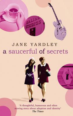 A Saucerful of Secrets by Jane Yardley