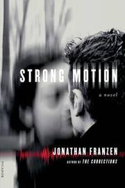 Strong Motion by Jonathan Franzen image