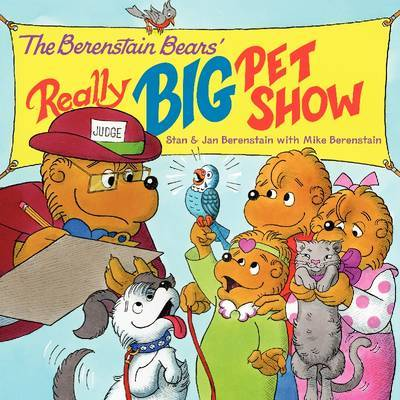 The Berenstain Bears' Really Big Pet Show by Jan Berenstain image