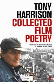 Collected Film Poetry by Tony Harrison image