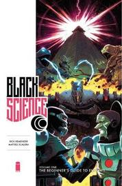 Black Science Premiere Hardcover Volume 1 Remastered Edition by Rick Remender