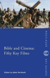 Bible and Cinema: Fifty Key Films image