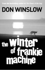 The Winter of Frankie Machine by Don Winslow image